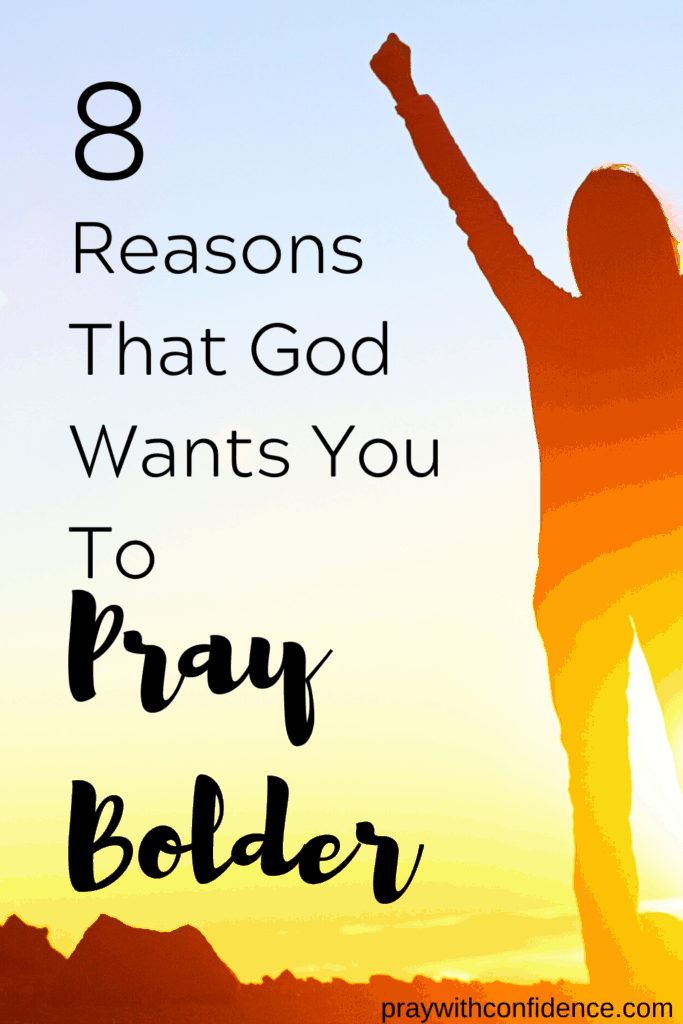 how to pray more boldly