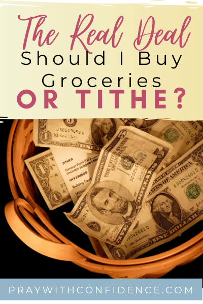 pay tithes or buy groceries