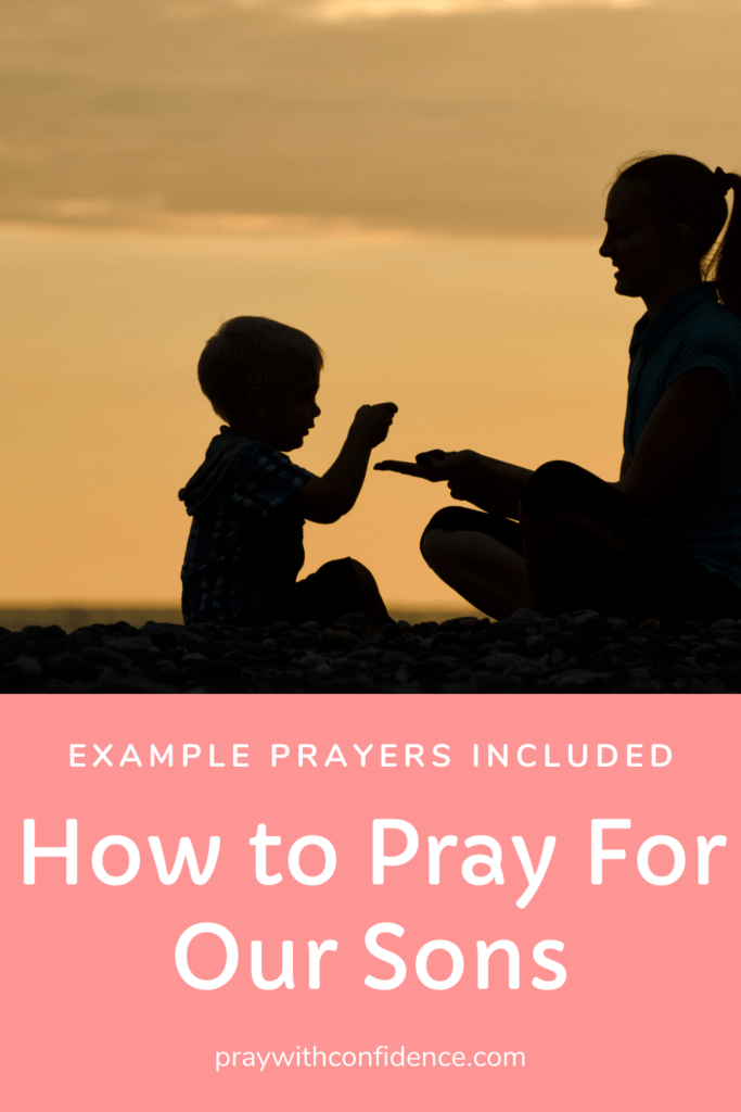 how to pray for our sons