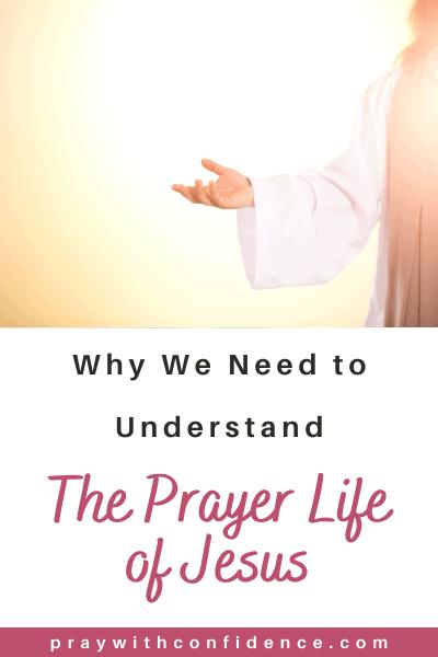 prayer life of jesus