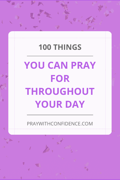 100 things to pray for