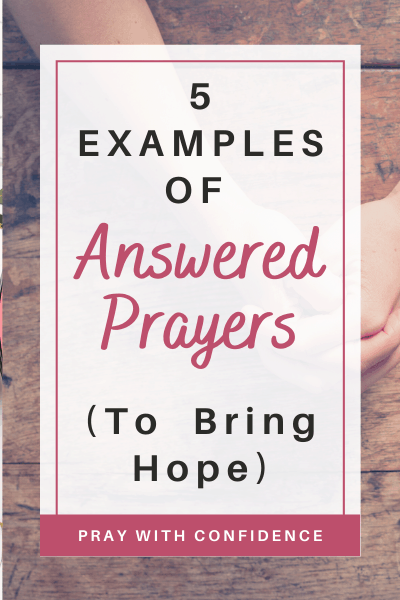 prayers in the Bible that God answered