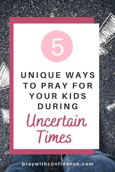 mom prayers for uncertain times