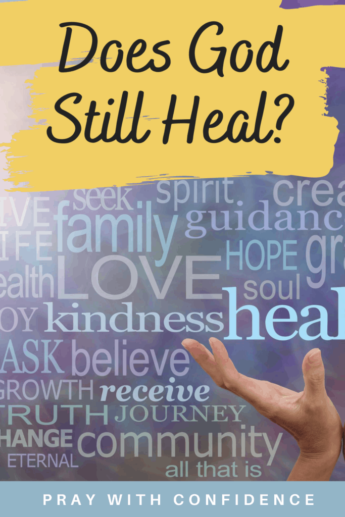 Does God still heal
