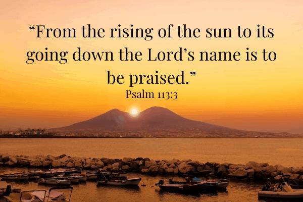 Psalm 113:3 on rising sun
