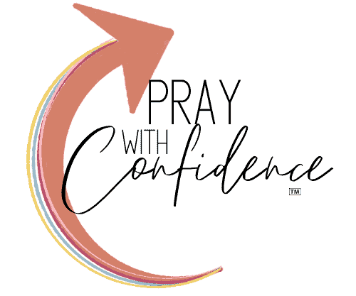 Pray With Confidence