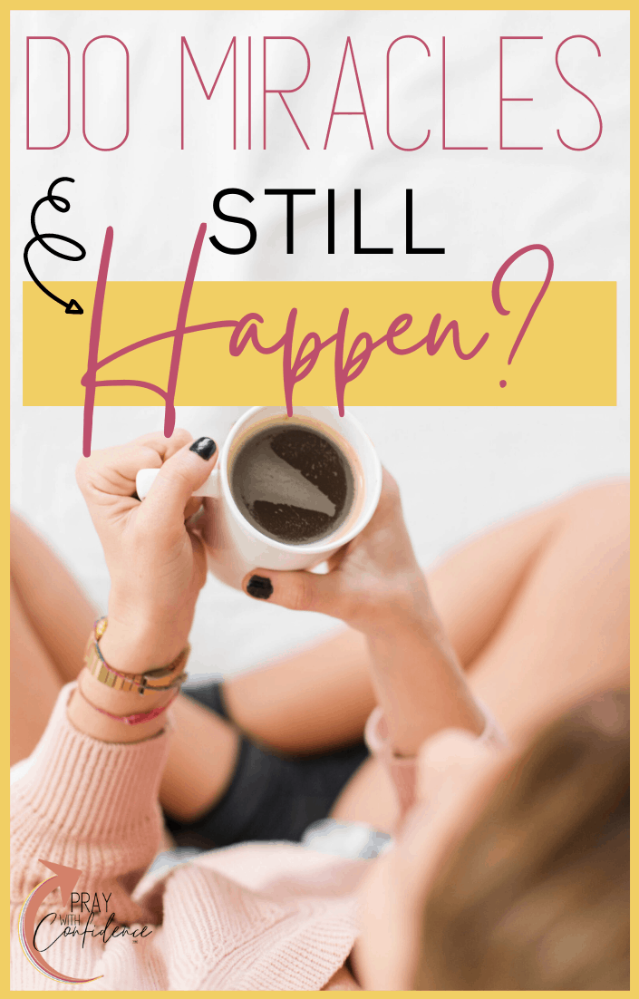 do miracles still happen