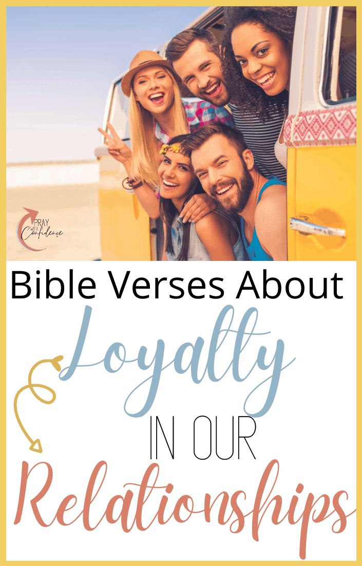 Bible verses about loyalty in relationships